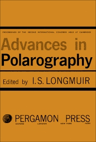 Advances in Polarography - 1st Edition - ISBN: 9781483198460, 9781483223490