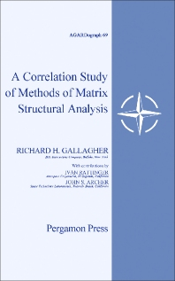 A Correlation Study of Methods of Matrix Structural Analysis - 1st Edition - ISBN: 9781483198644, 9781483223674