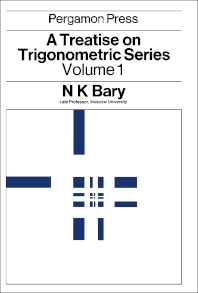 A Treatise on Trigonometric Series - 1st Edition - ISBN: 9781483199160, 9781483224190