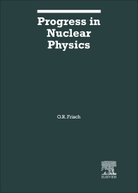 Progress in Nuclear Physics - 2nd Edition - ISBN: 9781483199894, 9781483224923
