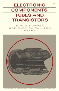 Electronic Components Tubes and Transistors - 1st Edition - ISBN: 9781483200255, 9781483225289