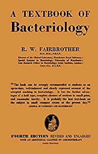 A Text - Book of Bacteriology - 4th Edition - ISBN: 9781483200316, 9781483225340