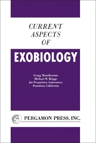 Current Aspects of Exobiology - 1st Edition - ISBN: 9781483200477, 9781483225500