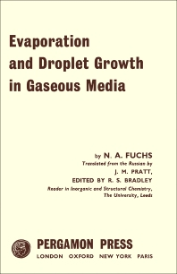 Evaporation and Droplet Growth in Gaseous Media - 1st Edition - ISBN: 9781483200606, 9781483225630