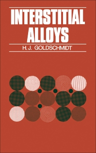 Interstitial Alloys - 1st Edition - ISBN: 9781483200705, 9781483225739