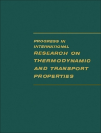 Progress in International Research on Thermodynamic and Transport Properties - 1st Edition - ISBN: 9781483200835, 9781483225869