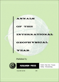 Annals of the International Geophysical Year - 1st Edition - ISBN: 9781483213071, 9781483226507