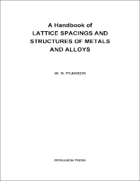 Cover image for A Handbook of Lattice Spacings and Structures of Metals and Alloys