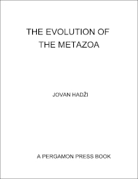 The Evolution of the Metazoa - 1st Edition - ISBN: 9781483213200, 9781483226637