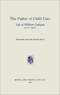 The Father of Child Care - 1st Edition - ISBN: 9781483213248, 9781483226675