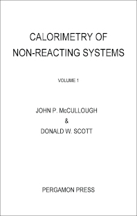 Calorimetry of Non-Reacting Systems - 1st Edition - ISBN: 9781483213279, 9781483226705