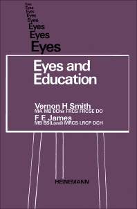 Eyes and Education - 1st Edition - ISBN: 9781483213620, 9781483227054