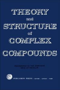 Theory and Structure of Complex Compounds - 1st Edition - ISBN: 9781483228419, 9781483280950
