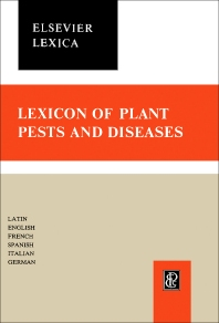 Lexicon of Plant Pests and Diseases - 1st Edition - ISBN: 9781483229706, 9781483275307
