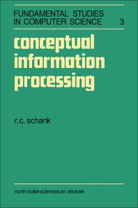 Conceptual Information Processing - 1st Edition - ISBN: 9781483229737, 9781483258799