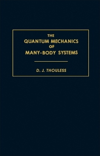 The Quantum Mechanics of Many-Body Systems - 1st Edition - ISBN: 9781483230665, 9781483275963