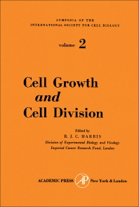 Cell Growth and Cell Division - 1st Edition - ISBN: 9781483230740, 9781483282008