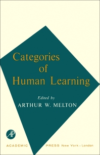 Categories of Human Learning - 1st Edition - ISBN: 9781483231457, 9781483258379