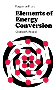 Elements of Energy Conversion - 1st Edition - ISBN: 9781483231723, 9781483282664