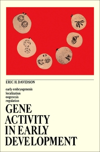Gene Activity in Early Development - 1st Edition - ISBN: 9781483231853, 9781483261478