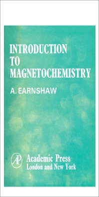 Introduction to Magnetochemistry - 1st Edition - ISBN: 9781483231983, 9781483270692