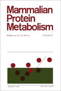 Mammalian Protein Metabolism - 1st Edition - ISBN: 9781483232119, 9781483272900