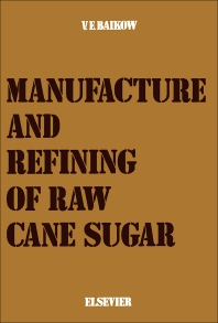 Cover image for Manufacture and Refining of Raw Cane Sugar