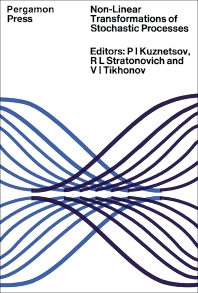 Non-Linear Transformations of Stochastic Processes - 1st Edition - ISBN: 9781483232300, 9781483282688