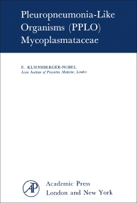 Pleuropneumonia-Like Organisms (PPLO): Mycoplasmataceae - 1st Edition - ISBN: 9781483232447, 9781483267647