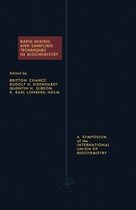 Rapid Mixing and Sampling Techniques in Biochemistry - 1st Edition - ISBN: 9781483232607, 9781483271712