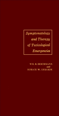Symptomatology and Therapy of Toxicological Emergencies - 1st Edition - ISBN: 9781483232799, 9781483274492