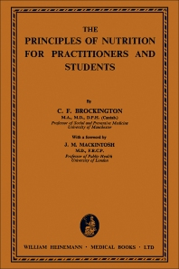 The Principles of Nutrition for Practitioners and Students - 1st Edition - ISBN: 9781483233055, 9781483282534