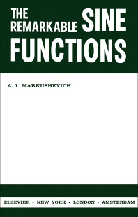 The Remarkable Sine Functions - 1st Edition - ISBN: 9781483233062, 9781483275215
