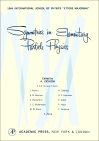 Symmetries in Elementary Particle Physics - 1st Edition - ISBN: 9781483256481, 9781483261812