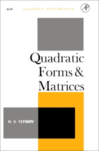 Quadratic Forms and Matrices - 1st Edition - ISBN: 9781483256535, 9781483267678