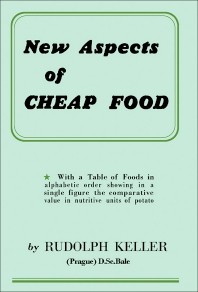 New Aspects of Cheap Food - 1st Edition - ISBN: 9781483256610, 9781483282596