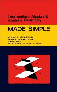 Intermediate Algebra & Analytic Geometry - 1st Edition - ISBN: 9781483256702, 9781483278209