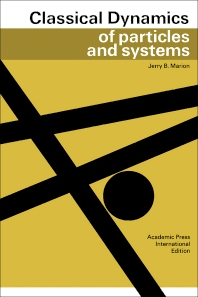 Classical Dynamics of Particles and Systems - 1st Edition - ISBN: 9781483256764, 9781483272818