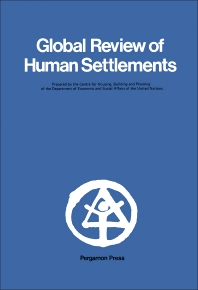 Global Review of Human Settlements - 1st Edition - ISBN: 9781483283180