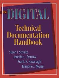 The Digital Technical Documentation Handbook - 1st Edition - ISBN: 9781555581039, 9781483296272