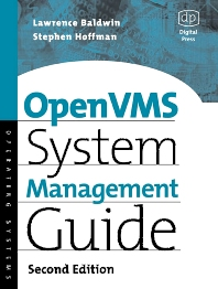 OpenVMS System Management Guide, 2nd Edition,Lawrence Baldwin,Steve Hoffman,David Miller,ISBN9781555582432