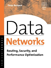 Data Networks, 1st Edition,Tony Kenyon,ISBN9781555582715