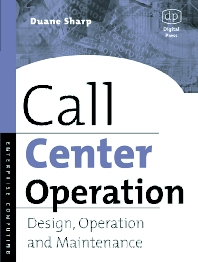 Call Center Operation, 1st Edition,Duane Sharp,ISBN9781555582777