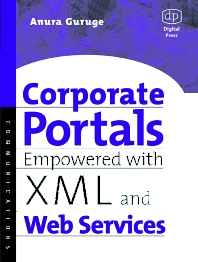 Cover image for Corporate Portals Empowered with XML and Web Services