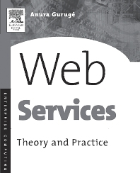 Web Services, 1st Edition,Anura Guruge,ISBN9781555582821