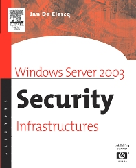Cover image for Windows Server 2003 Security Infrastructures