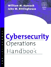 Cybersecurity Operations Handbook - 1st Edition - ISBN: 9781555583064, 9780080530185