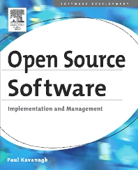Open Source Software: Implementation and Management, 1st Edition,Paul Kavanagh,ISBN9781555583200