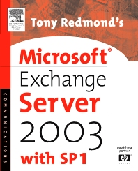 Cover image for Tony Redmond's Microsoft Exchange Server 2003