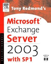 Cover image for Tony Redmond's Microsoft Exchange Server 2003